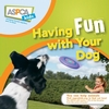 Book - ASPCA Having Fun With Your Dog