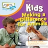 Book - ASPCA Kids Making a Difference for Animals
